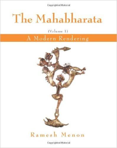 The Mahabharata – A Modern Rendering - Ramesh Menon